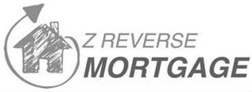 Z REVERSE MORTGAGE