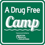 A DRUG FREE CAMP POWERED AND VERIFIED BY NORTON MEDICAL INDUSTRIES