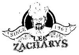LEE ZACHARYS SINCE 1962