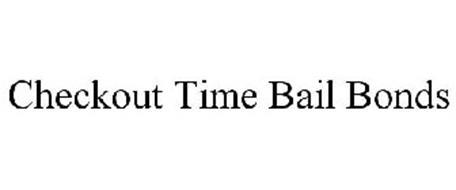 CHECKOUT TIME BAIL BONDS