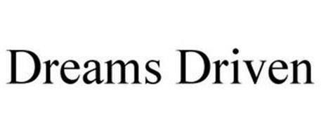 DREAMS DRIVEN