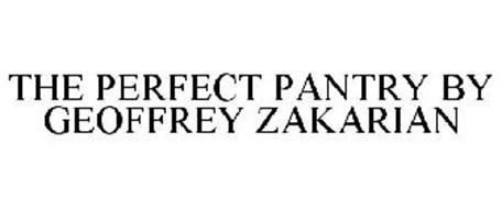 THE PERFECT PANTRY BY GEOFFREY ZAKARIAN