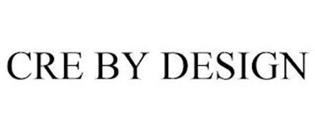 CRE BY DESIGN