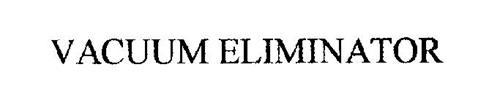 VACUUM ELIMINATOR