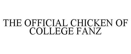 THE OFFICIAL CHICKEN OF COLLEGE FANZ