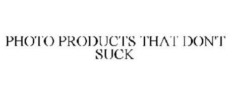 PHOTO PRODUCTS THAT DON'T SUCK