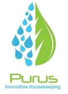 PURUS INNOVATIVE HOUSEKEEPING