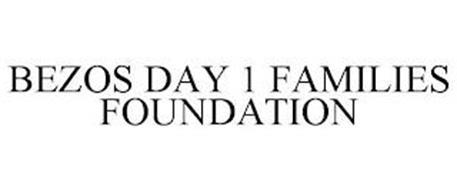BEZOS DAY 1 FAMILIES FOUNDATION