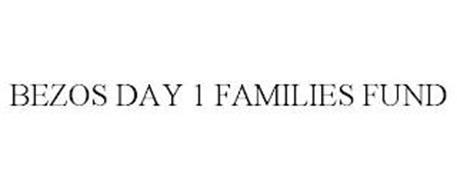BEZOS DAY 1 FAMILIES FUND