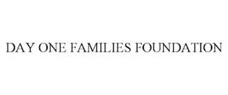DAY ONE FAMILIES FOUNDATION
