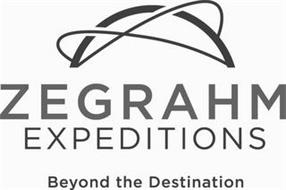 ZEGRAHM EXPEDITIONS BEYOND THE DESTINATION