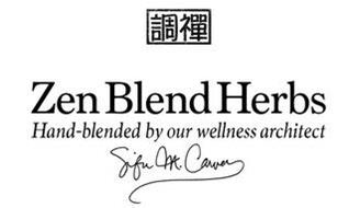 ZEN BLEND HERBS HAND-BLENDED BY OUR WELLNESS ARCHITECT SIFU M. CARVER