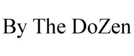 BY THE DOZEN