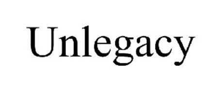 UNLEGACY
