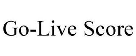 GO-LIVE SCORE