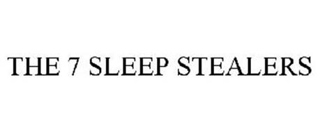 THE 7 SLEEP STEALERS
