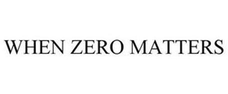 WHEN ZERO MATTERS