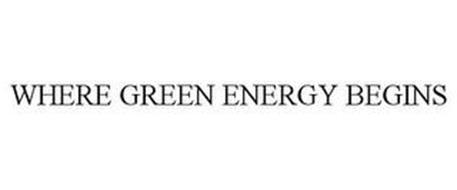 WHERE GREEN ENERGY BEGINS