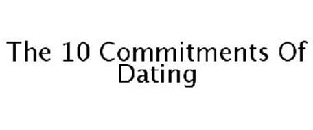 THE 10 COMMITMENTS OF DATING