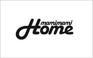 MAMIMAMI HOME