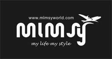 MLMSY MY LIFE MY STYLE WWW.MLMSYWORLD.COM