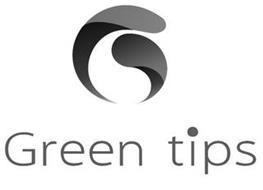 G GREEN TIPS