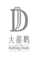 D DADONG DUCK SINCE 1985