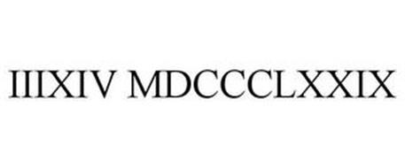 IIIXIV MDCCCLXXIX