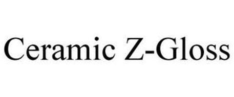 CERAMIC Z-GLOSS