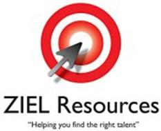 """ZIEL RESOURCES """"HELPING YOU FIND THE RIGHT TALENT"""""""