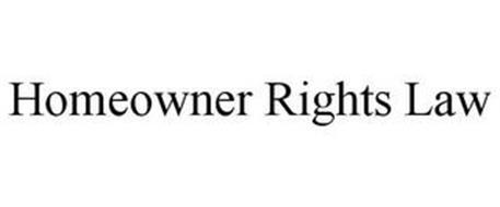 HOMEOWNER RIGHTS LAW