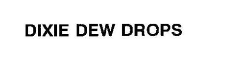 DIXIE DEW DROPS