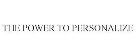 THE POWER TO PERSONALIZE