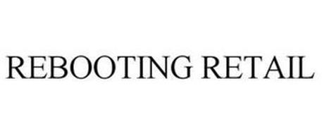 REBOOTING RETAIL