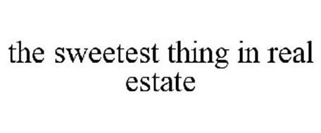 THE SWEETEST THING IN REAL ESTATE