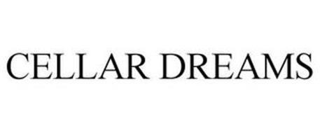 CELLAR DREAMS