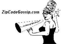 """ZIPCODEGOSSIP.COM """"...IN GOSSIP WE TRUST"""""""