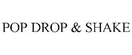 POP DROP & SHAKE