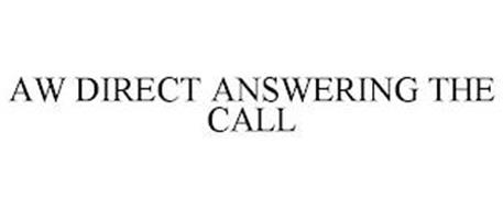AW DIRECT ANSWERING THE CALL