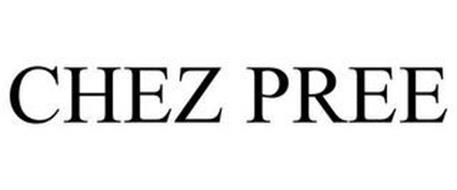 CHEZ PREE