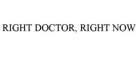 RIGHT DOCTOR, RIGHT NOW