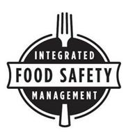 INTEGRATED FOOD SAFETY MANAGEMENT