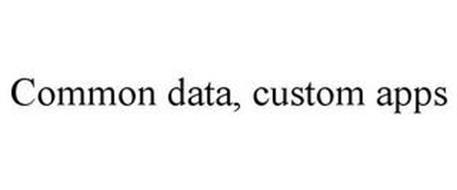 COMMON DATA, CUSTOM APPS