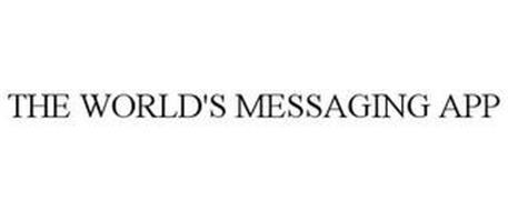 THE WORLD'S MESSAGING APP