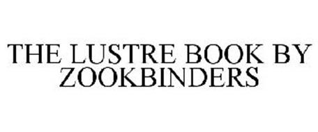 THE LUSTRE BOOK BY ZOOKBINDERS
