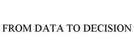 FROM DATA TO DECISION