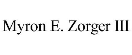 MYRON E. ZORGER III