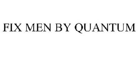FIX MEN BY QUANTUM
