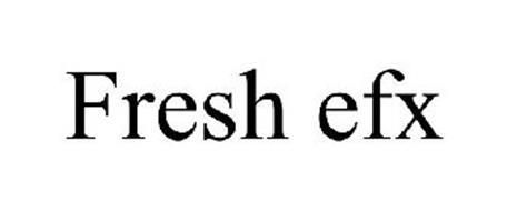 FRESH EFX