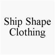SHIP SHAPE CLOTHING